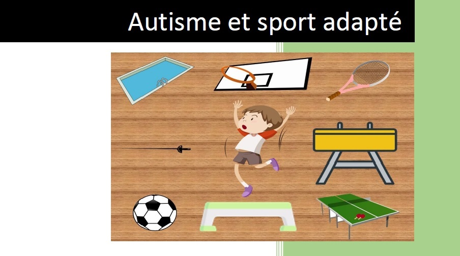 Autisme et sport adapté